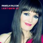 "PAMELA'S NEUE CD ""I AIN'T GIVIN' UP"""