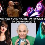 Mittwoch Dez. 9, 2015!!! New York Nights 16 Years in Riff Club Bochum!