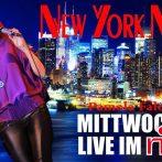 "Last Show!""New York Nights"" Mittwoch 30.01.2019- NYN Show ist Beendet."