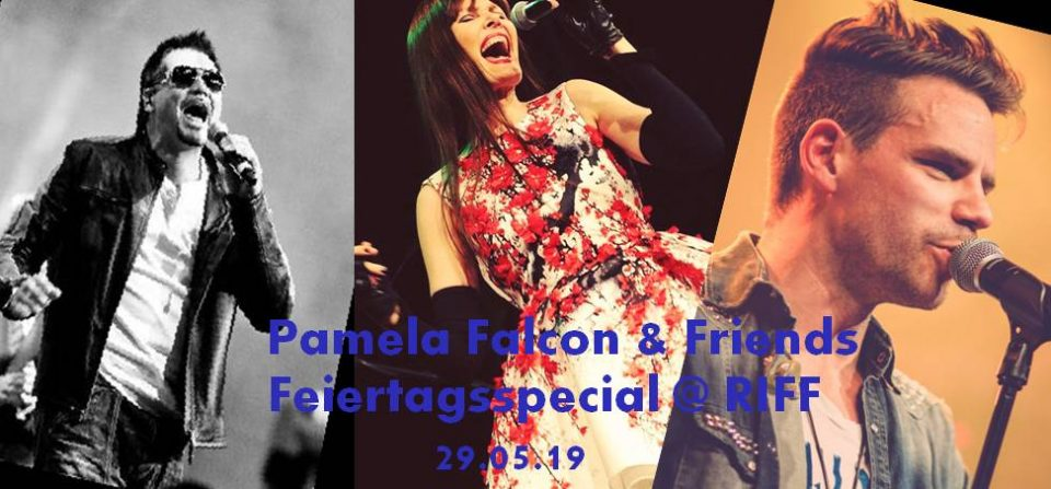 SPECIAL EVENT : PAMELA FALCON & FRIENDS FEIERTAG SHOW MAY 29th IN RIFF!!!