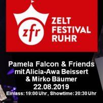 22.08.2019 20:30 Uhr @ Zeltfestival Ruhr. Pamela Falcon & Band Alicia-Awa Beissert & Mirko Bäumer!